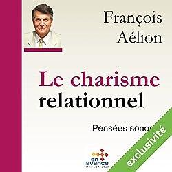 Le charisme relationnel