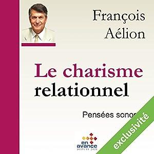 Le charisme relationnel Hörbuch