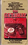 The Getaway, Jim Thompson, 0916870758