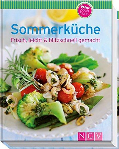 Sommerküche(Minikochbuch): Frisch, leicht & blitzschnell gemacht Gebundenes Buch – 1. Juni 2014 Naumann & Göbel 3625139405 Themenkochbücher Jahreszeiten: Sommer
