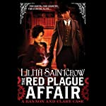 The Red Plague Affair: A Bannon and Clare Case | Lilith Saintcrow