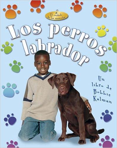 Descargar Libros Para Ebook Los Perros Labrador It Epub