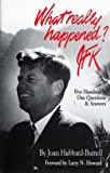What Really Happened? JFK, Joan Hubbard-Burrell, 0963479598