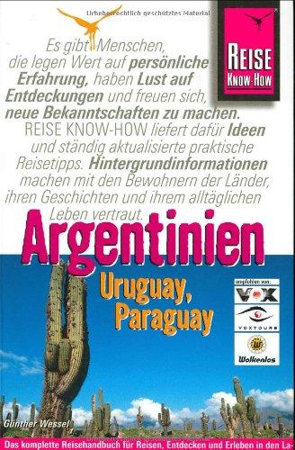 Argentinien, Uruguay, Paraguay