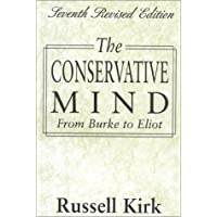 The Conservative Mind from Burke to Eliot