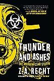 Thunder and Ashes (Z.A. Recht's Morningstar Strain)