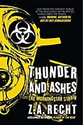 Thunder and Ashes (Z.A. Recht's Morningstar Strain)