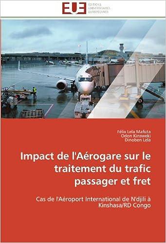 Book Impact de l'Aérogare sur le traitement du trafic passager et fret: Cas de l'Aéroport International de N'djili à Kinshasa/RD Congo (Omn.Univ.Europ.)