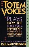 Totem Voices, Paul Harrison, 0802131263