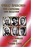 Great Speeches for Criticism and Analysis, Roger Cook, Lloyd Rohler, 1889388076