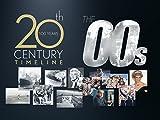 20th Century Timeline - 1900s