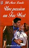 Image de Une passion au Far West