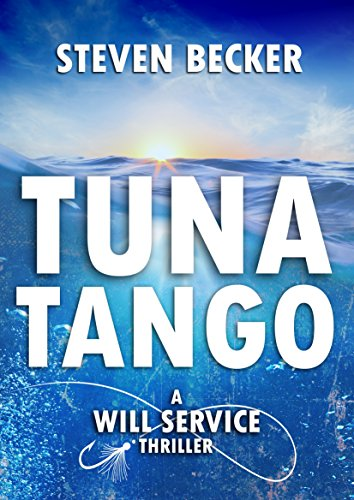 Front Candy Mold - Tuna Tango (A Will Service Adventure Thriller Book 2)