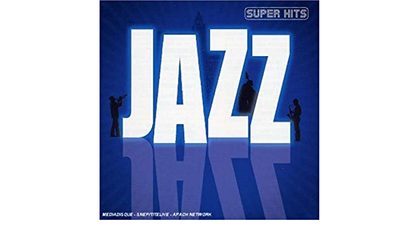 Super Hits Jazz: Multi-Artistes, Multi-Artistes: Amazon.es ...
