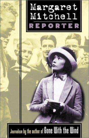 Margaret Mitchell, Reporter Margaret Mitchell