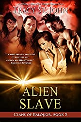 Alien Slave (Clans of Kalquor Book 5)