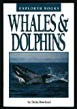 Whales and Dolphins, Della Rowland, 0440843510