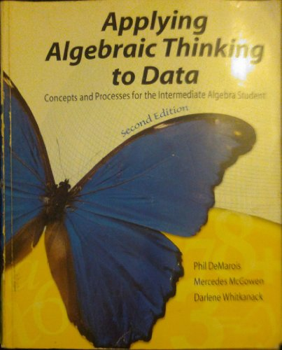 Descargar Libro Applying Algebraic Thinking To Data: Concepts And Processes For The Intermediate Algebra Student Phil Demarois
