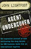 Agent Undercover, John Lightfoot, 1857822110