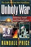 Unholy War, Randall Price, 0736908234