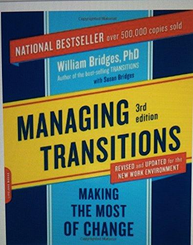 Managing Transitions by Bridges, William