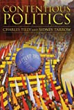 Contentious Politics, Charles Tilly and Sidney Tarrow, 1594512469