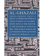 Al-Ghazali's Faith in Divine Unity and Trust in Divine Provi