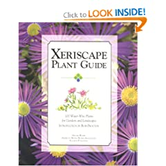 Xeriscape Plant Guide: 100 Water-Wise Plants for Gardens and Landscapes