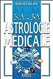 B.A.-BA de l'astrologie médicale