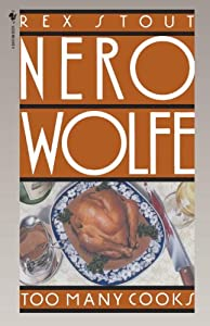 Too Many Cooks (A Nero Wolfe Mystery Book 5)