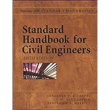 Standard Handbook for Civil Engineers (Handbook)