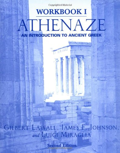 Athenaze: An Introduction to Ancient Greek (Workbook I)
