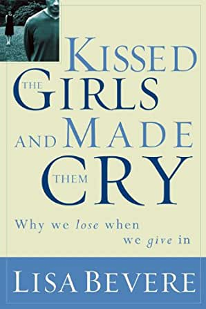 Kissed the girls and made them cry why women lose when they give in print list price 1599 fandeluxe Choice Image