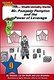 Mr. Pompety Pompton and the Power of Leverage, Amanda van der Gulik and Lisa Strømme, 1482386070