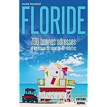 Floride: 700 bonnes adresses et les coups de cœur de 40 vedettes