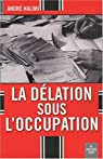 La délation sous l'Occupation par Halimi
