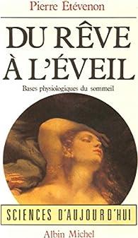 Du rêve à l'éveil par Pierre Étévenon