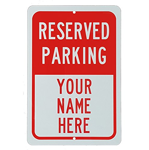 Personalized Signs Parking No (Customized Reserved Parking Sign Aluminum 8
