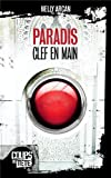 img - for Paradis, clef en main (French Edition) book / textbook / text book