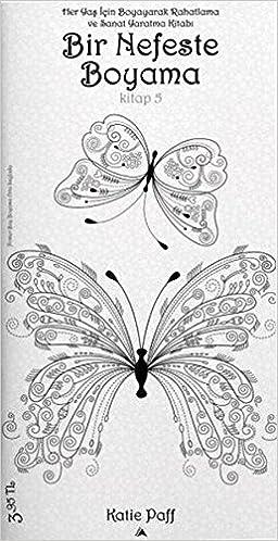 Bir Nefeste Boyama Kitap 5 Katie Paff Kolektif 9786059909204