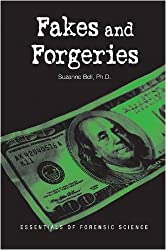 Fakes and Forgeries: Essentials of Forensic Science