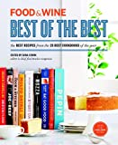Food and Wine - Best of the Best, Dana Cowin and Food & Wine, 1932624597