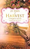 21 Days of Harvest, Christine Buckley, 1606471414