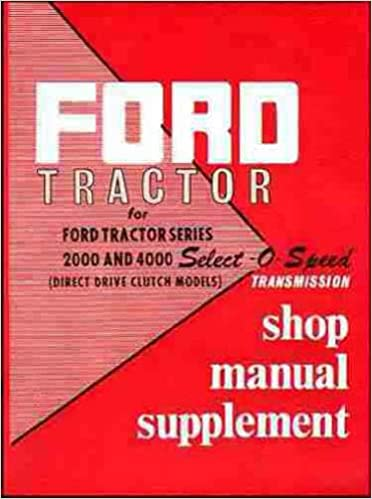 wiring diagram on ford 4000 ignition system factory service manual  supplement reprint covers ford tractor series on ford 4000 ignition system,