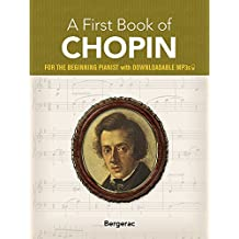 A First Book of Chopin: 23 Favorite Pieces in Easy Piano Arrangements