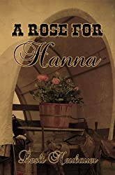 A Rose for Hanna (New Beginnings Book 1) (English Edition)