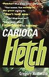 Carioca Fletch, Gregory Mcdonald, 0375713476