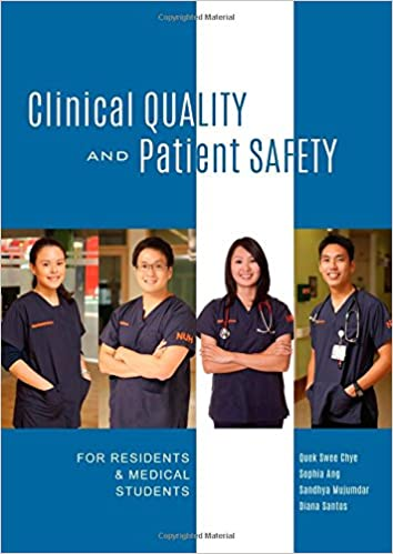 Book Clinical Quality and Patient Safety: For Residents and Medical Students