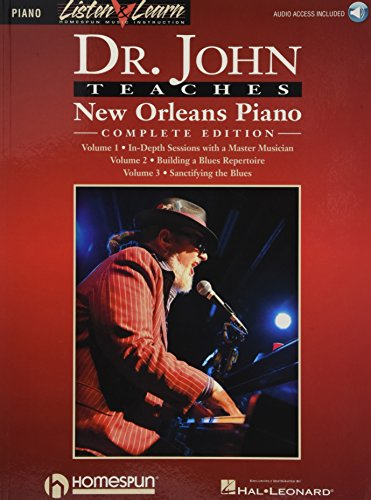 Dr. John Teaches New Orleans Piano - Complete Edition: Listen & Learn Series Includes Books 1, 2 & 3 (Piano: Listen & Learn) (New Orleans Outlet)