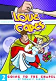 Love and Capes Volume 2